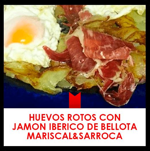 23 febrero: huevos rotos con jamón ibérico de bellota