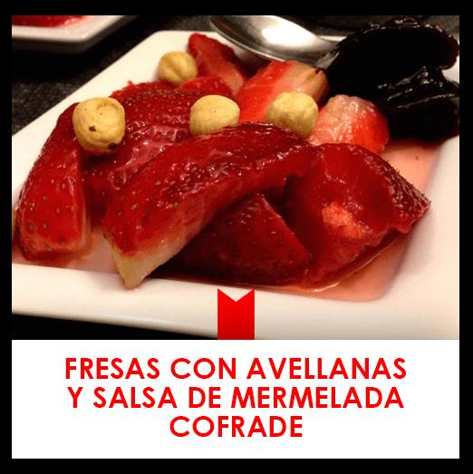 30 marzo: fresas con avellanas y salsa de mermelada cofrade