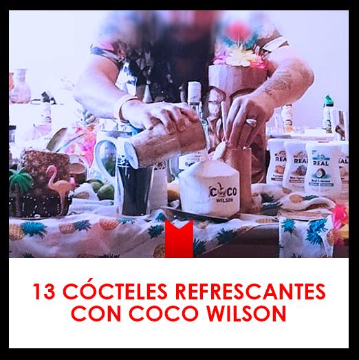 13 cócteles Coco Wilson para este verano